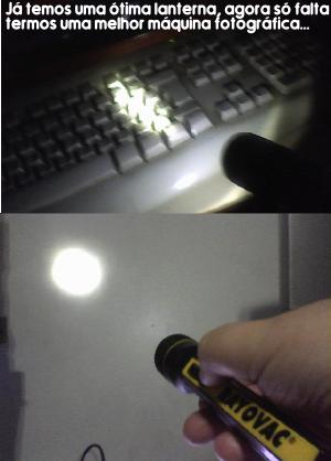 As imagens são difíceis de serem fotografadas com equipamento amador, mas o resultado é muito superior ao das lâmpadas convencionais